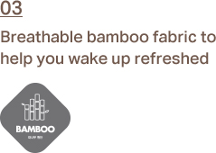 3. Breathable bamboo fabric to help you wake up refreshed